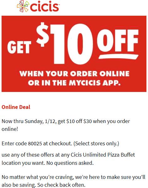 CiCis Pizza Coupon January 2020 $10 off $30 at Cicis pizza via promo code 80025