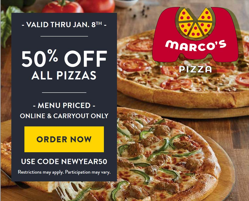 Marcos Pizza Coupon January 2020 50% off online today at Marcos Pizza via promo code NEWYEAR50