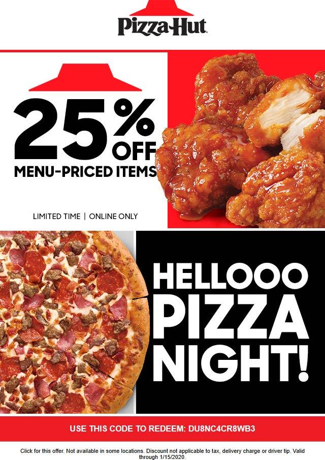 Pizza Hut Coupon January 2020 25% off online at Pizza Hut via promo code DU8NC4CR8WB3