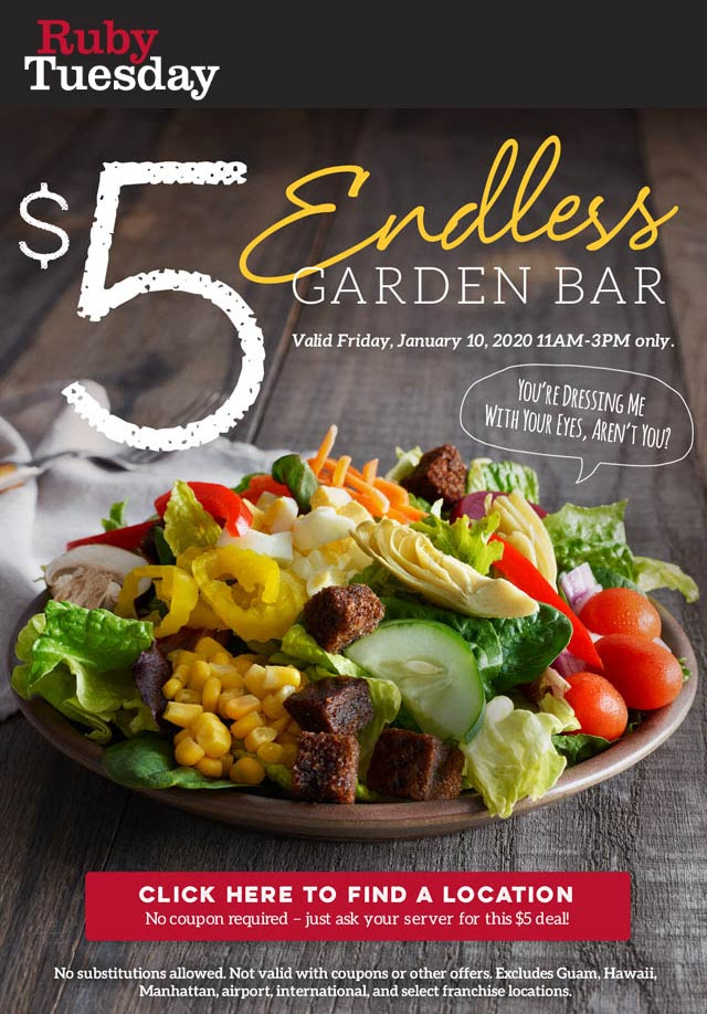 Ruby Tuesday Coupon January 2020 $5 bottomless garden bar 11a-3p Friday at Ruby Tuesday restaurants