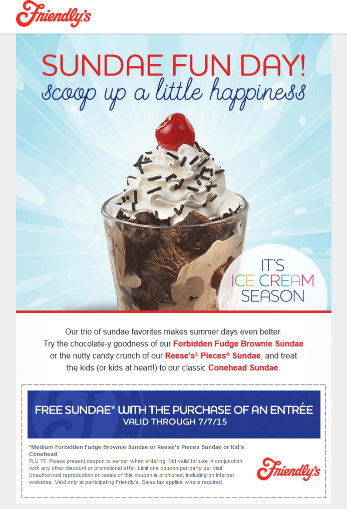Friendlys Coupon April 2019 Free ice cream sundae with your entree at Friendlys restaurants