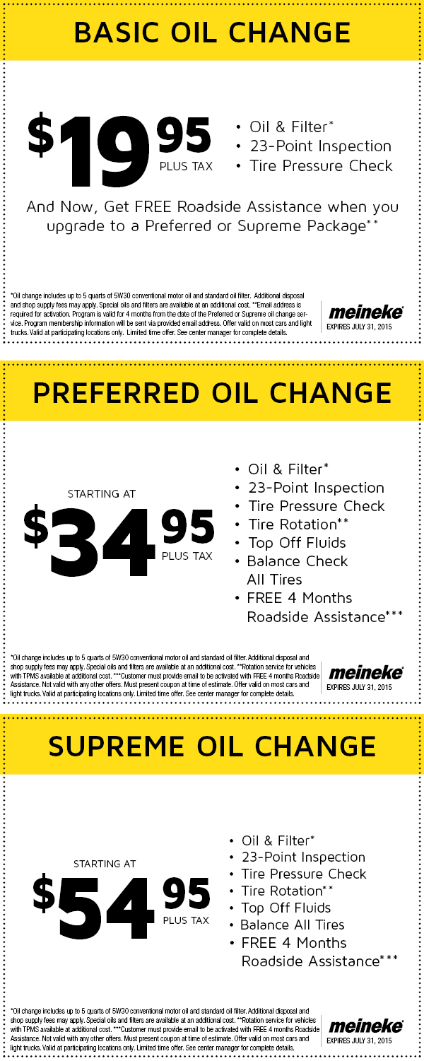 Meineke oil change services have three variants, Basic, Supreme Oil and Preferred. The Basic oil change service includes a tire pressure check, oil and filter plus a 23 point inspection. The Basic oil change service includes a tire pressure check, oil and filter plus a 23 point inspection.