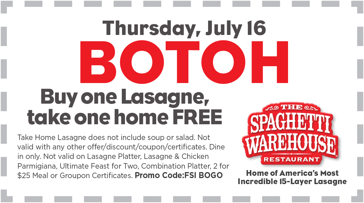 Spaghetti Warehouse Coupon September 2018 Second lasagna free today at Spaghetti Warehouse restaurants