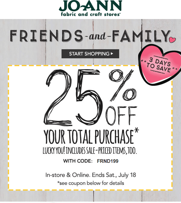 Jo-Ann Fabric Coupon March 2019 25% off everything today at Jo-Ann Fabric, or online via promo code FRND199
