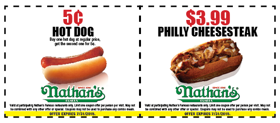 Nathans Famous Coupon July 2018 Second hot dog for a nickel & $4 philly at Nathans Famous