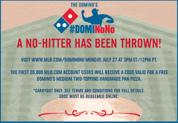 Dominos Coupon July 2017 Free Dominos pizza to 1st 20k MLB fans today at 3pm EST