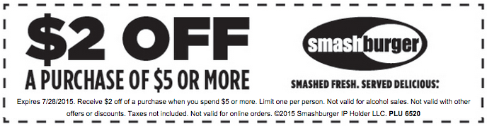 Smashburger Coupon July 2018 $2 off $5 at Smashburger restaurants