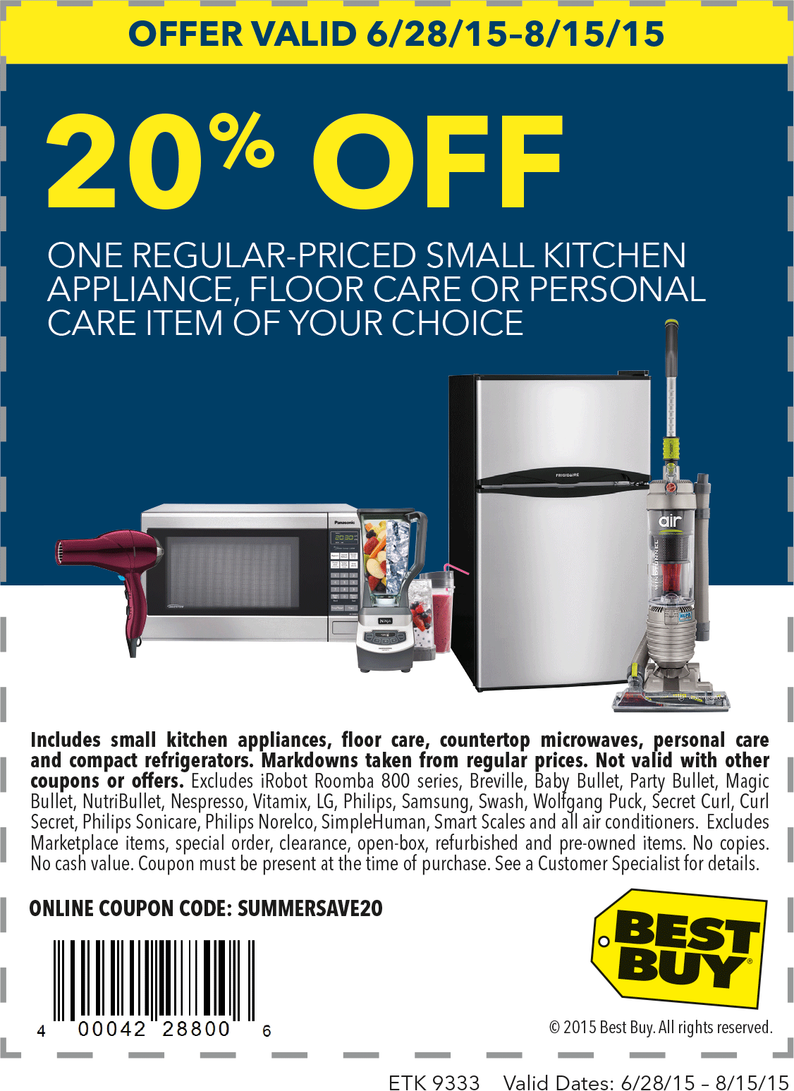 Best Buy Coupon July 2018 20% off a small appliance at Best Buy, or online via promo code SUMMERSAVE20
