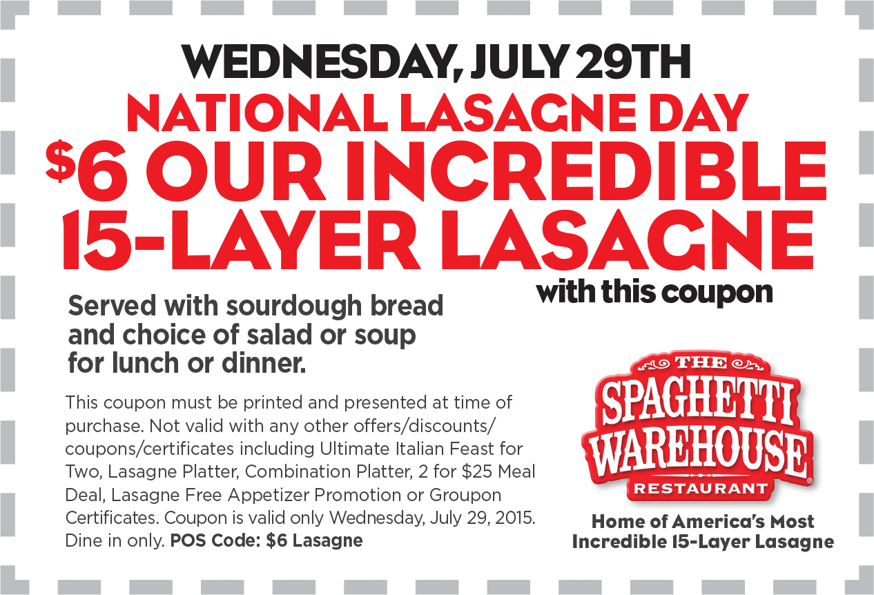 Spaghetti Warehouse Coupon October 2017 $6 buck 15 layer lasagna + salad + sourdough today at Spaghetti Warehouse restaurants