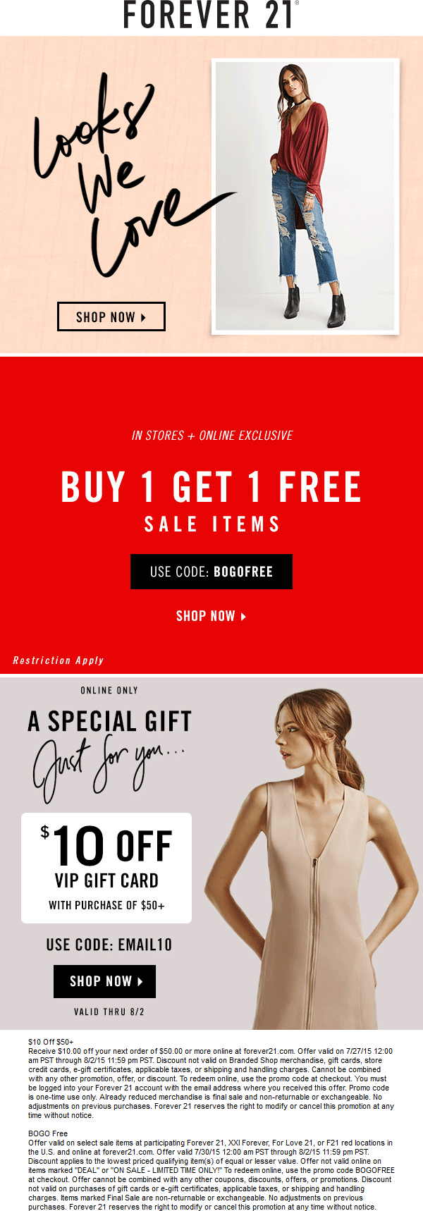 Forever 21 Coupon September 2017 Second sale item free at Forever 21, XXI Forever, For Love 21 & F21 red, or online via promo code BOGOFREE