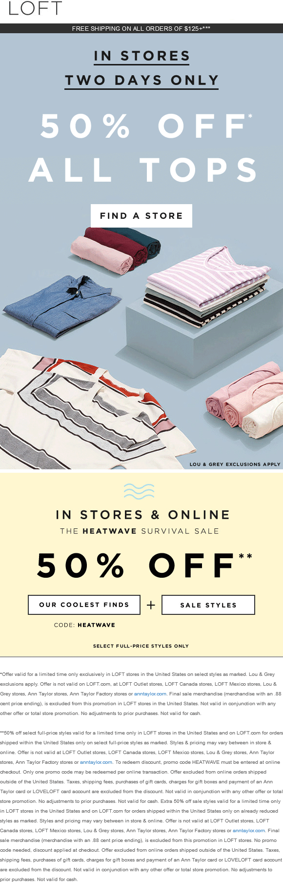 LOFT Coupon September 2018 50% off tops & sale items at LOFT, or online via promo code HEATWAVE