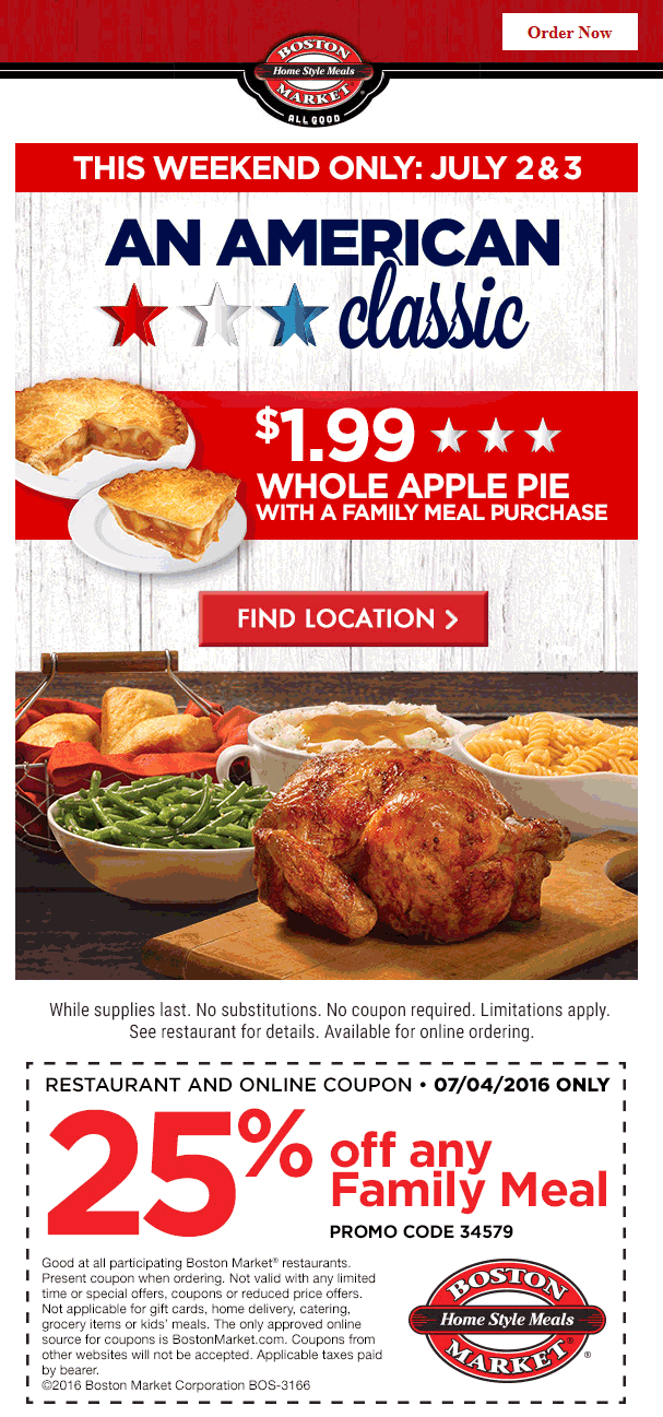 Boston Market Coupon June 2017 $2 whole apple pie this weekend, 25% off family meals Monday at Boston Market