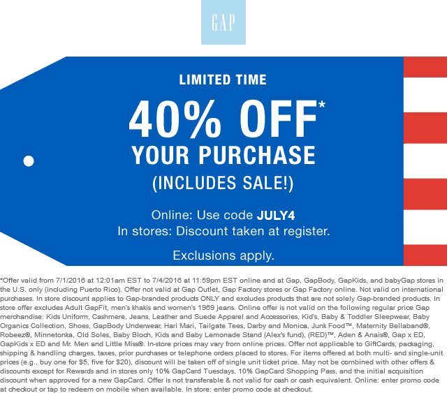 Gap Coupon September 2017 40% off everything at Gap, or online via promo code JULY4
