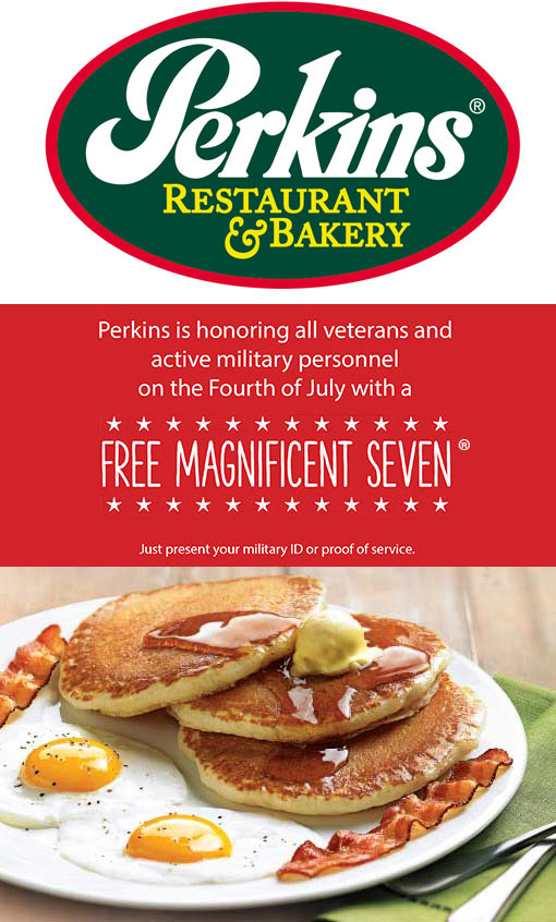 Perkins Coupon May 2018 Military enjoy a free magnificent 7 breakfast Monday at Perkins