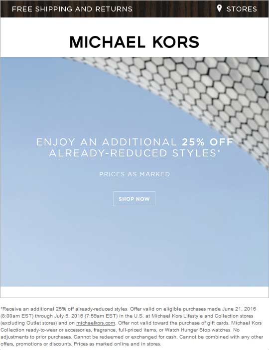 Michael Kors Coupon September 2017 Extra 25% off sale items at Michael Kors, ditto online