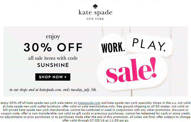 Kate Spade Coupon October 2018 Extra 30% off sale items at Kate Spade, or online via promo code SUNSHINE