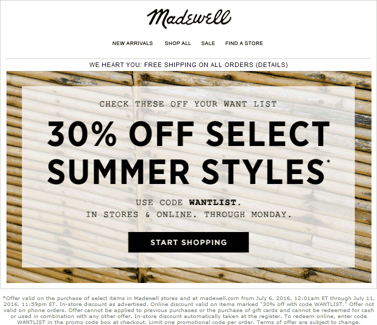 Madewell Coupon December 2016 30% off summer styles at Madewell, or online via promo code WANTLIST