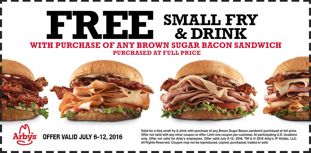 Arbys Coupon May 2017 Free fries & drink with your bacon sandwich at Arbys