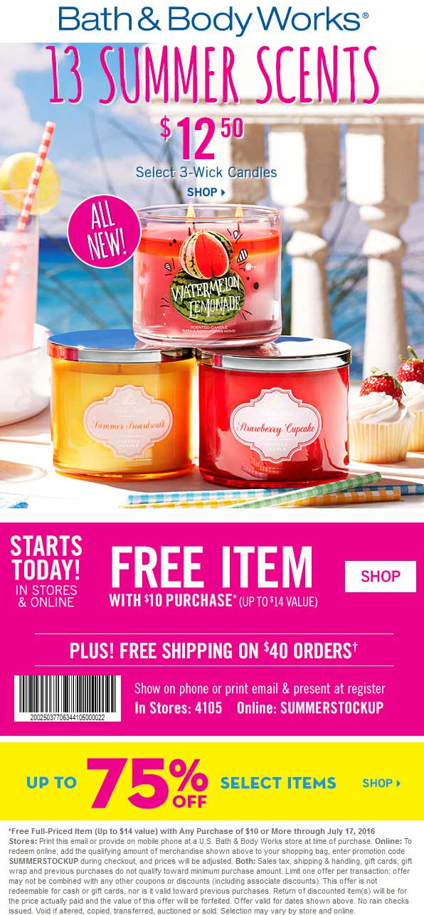 Bath & Body Works Coupon January 2017 $14 item free with $10 spent at Bath & Body Works, or online via promo code SUMMERSTOCKUP