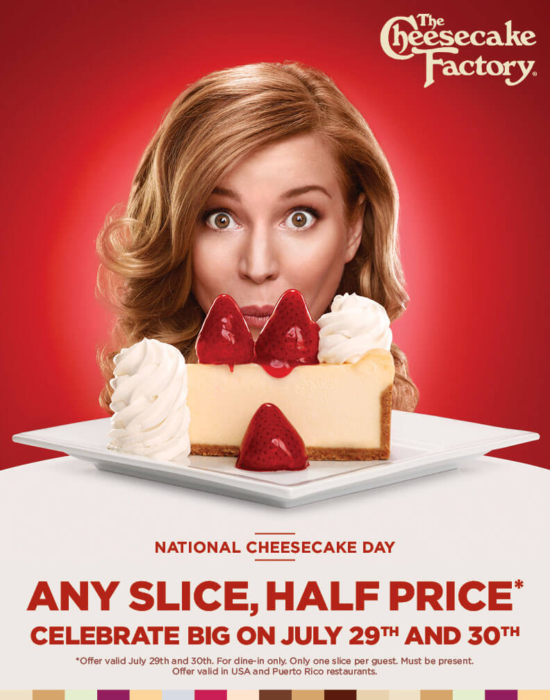 CheesecakeFactory.com Promo Coupon 50% off slices the 29-30th at Cheesecake Factory