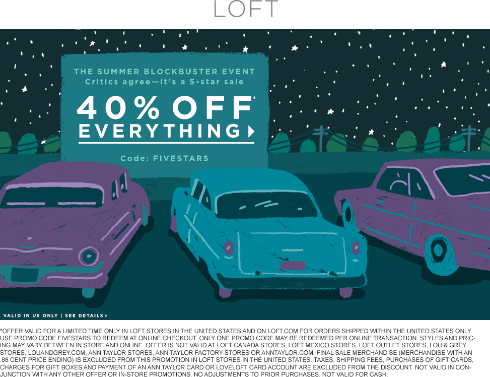 LOFT Coupon May 2017 40% off everything at LOFT, or online via promo code FIVESTARS