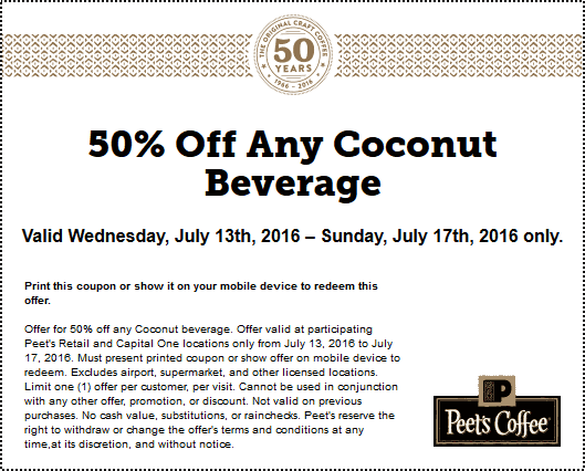 Peets Coffee & Tea Coupon February 2018 50% off coconut beverages at Peets Coffee & Tea