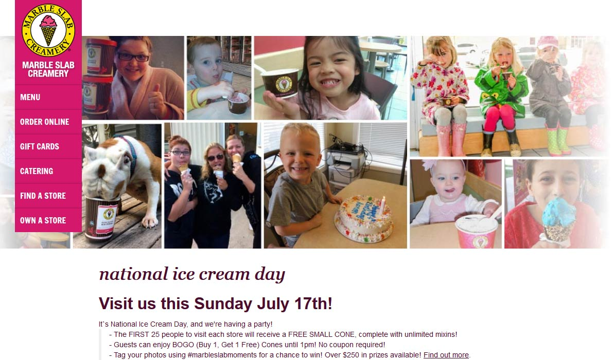 MarbleSlabCreamery.com Promo Coupon First 25 people sunday enjoy a free cone Sunday, everyone else 2-for-1 til 1pm at Marble Slab Creamery