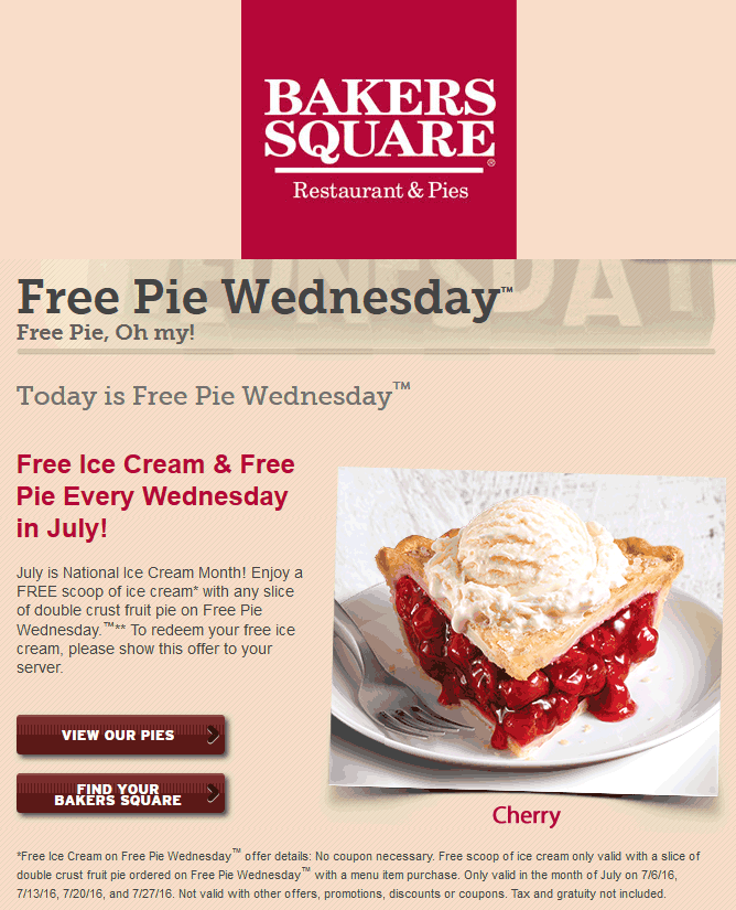 BakersSquare.com Promo Coupon Free pie a la mode with any order Wednesdays at Bakers Square restaurants