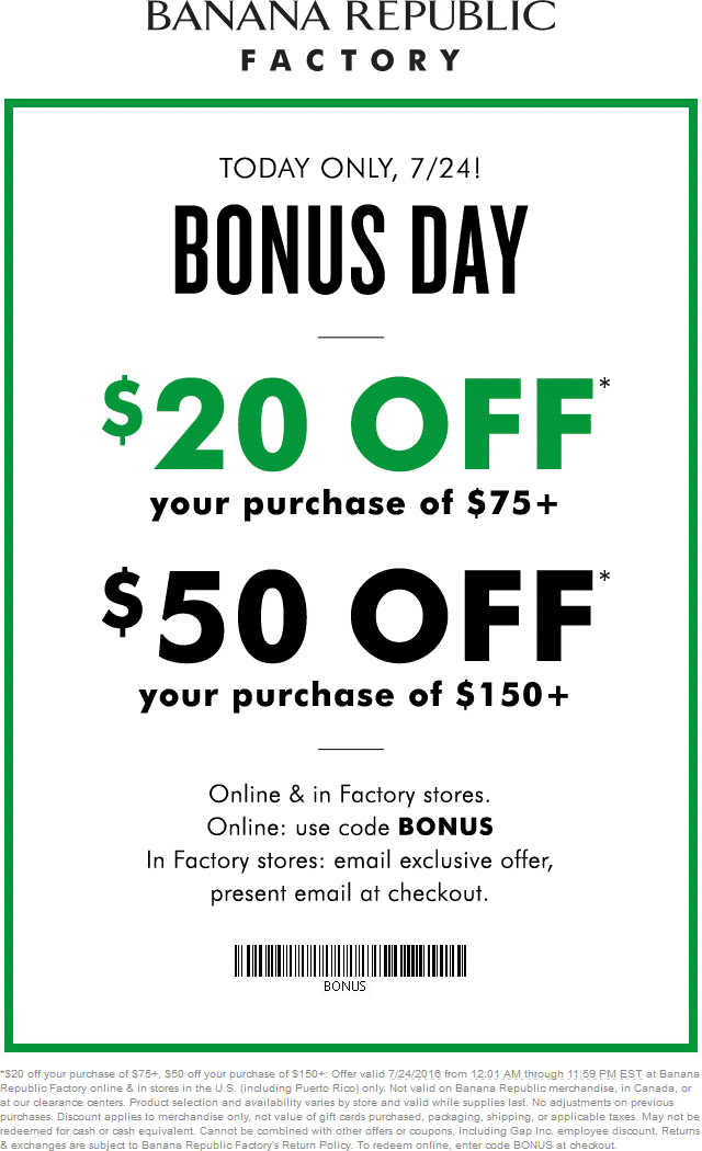 Banana Republic Factory Coupon December 2016 $20 off $75 & more today at Banana Republic Factory, or online via promo code BONUS