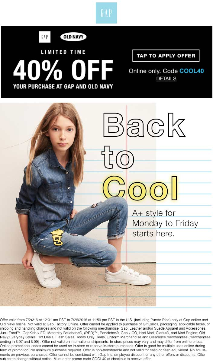 Gap Coupon July 2017 40% off online at Gap & Old Navy via promo code COOL40