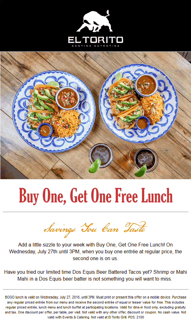 El Torito Coupon June 2017 Second lunch free today at El Torito