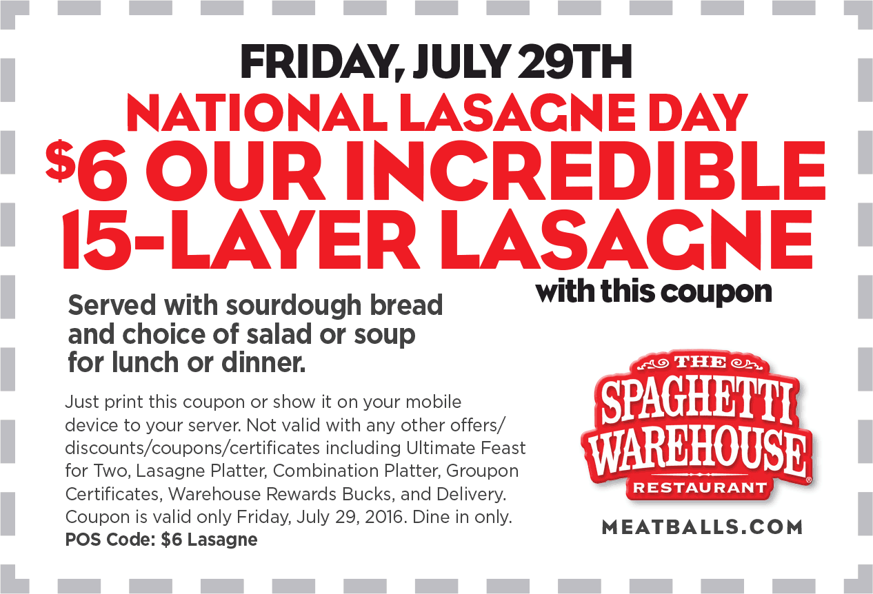 Spaghetti Warehouse Coupon April 2017 Lasagna + salad or soup + sourdough = $6 Friday at Spaghetti Warehouse restaurants