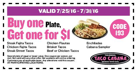 Taco Cabana Coupon January 2017 Second plate for a buck at Taco Cabana restaurants