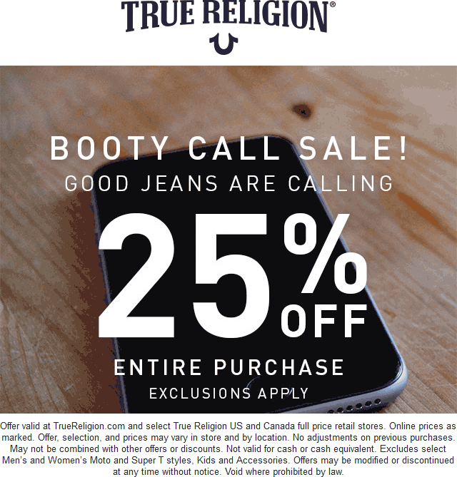 TrueReligion.com Promo Coupon 25% off at True Religion, ditto online