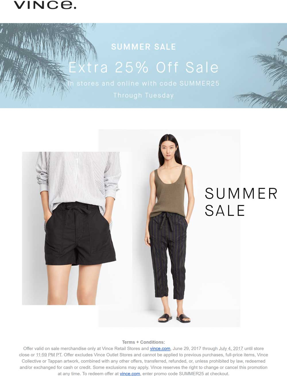 Vince Coupon October 2018 Extra 25% off at Vince, or online via promo code SUMMER25