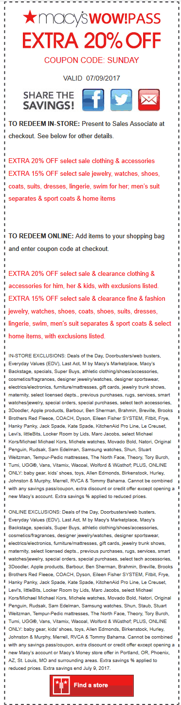 Macys Coupon August 2018 Extra 20% off today at Macys, or online via promo code SUNDAY
