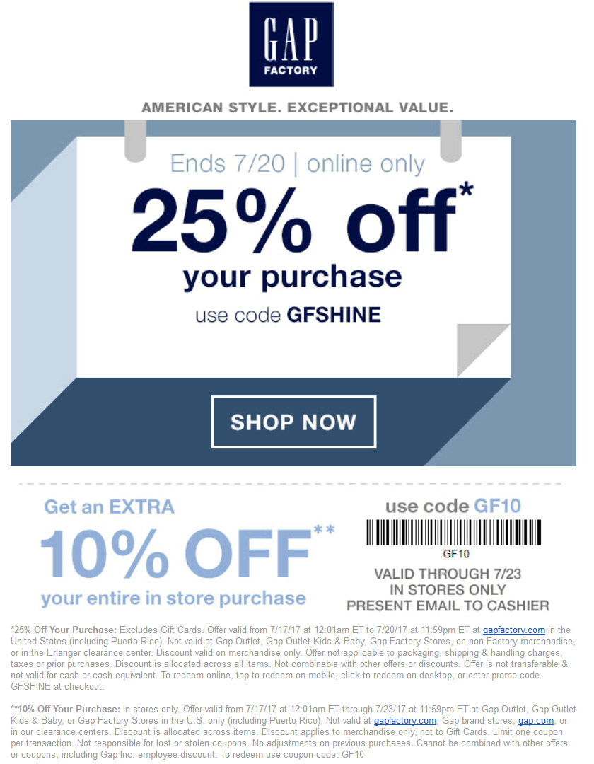 Gap Factory Coupon April 2019 Extra 10-20% off today at Gap Factory, or online via promo code GFSHINE