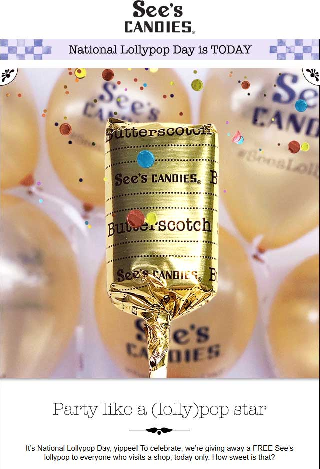 Sees Candies Coupon October 2017 Free lollypop today at Sees Candies