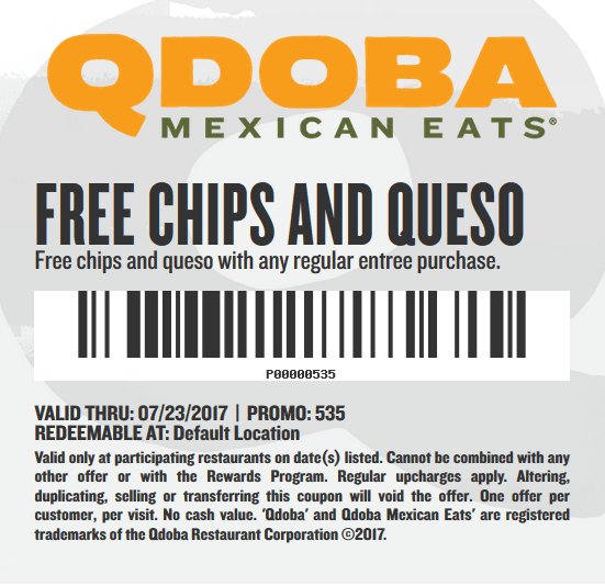 Qdoba Coupon August 2018 Free chips & queso with your entree at Qdoba