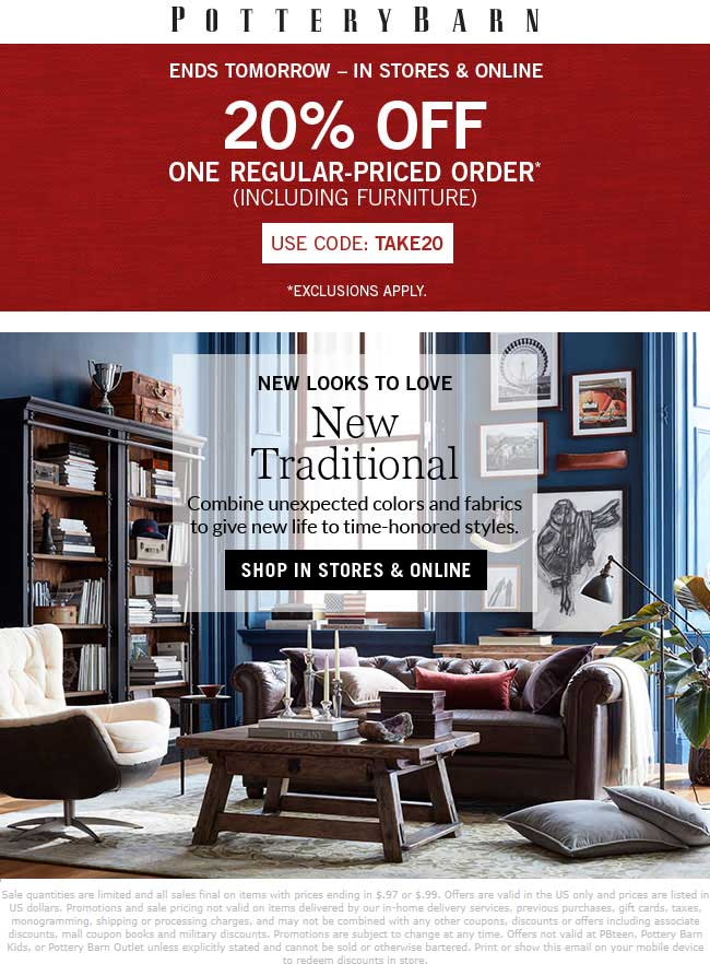 Pottery Barn Coupon March 2019 20% off today at Pottery Barn, or online via promo code TAKE20