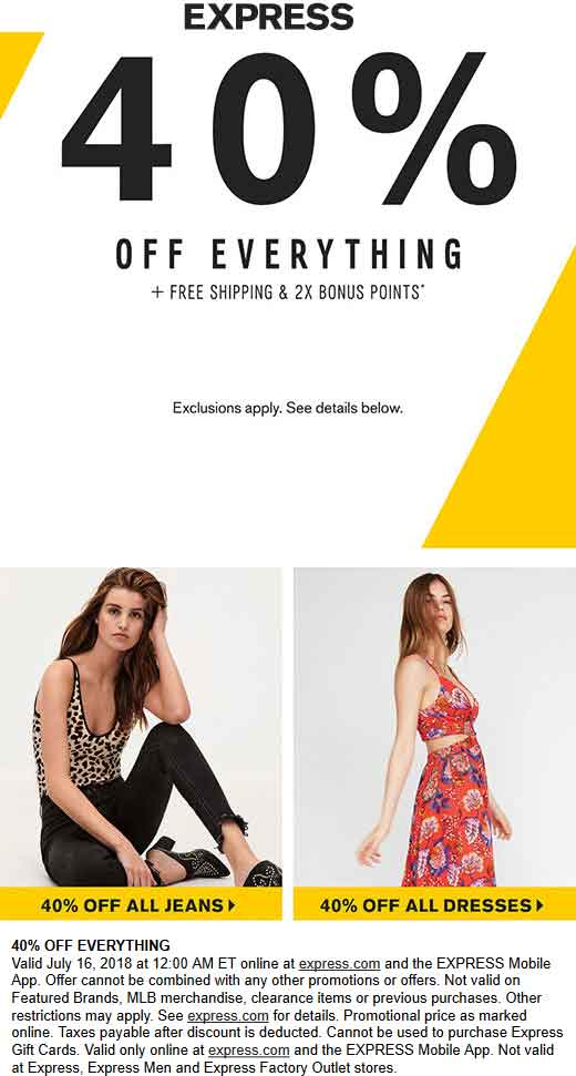 Express Coupon December 2019 Everything is 40% off online today at Express
