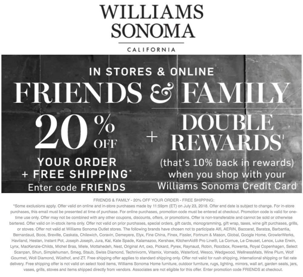 WilliamsSonoma.com Promo Coupon 20% off at Williams Sonoma, or online via promo code FRIENDS