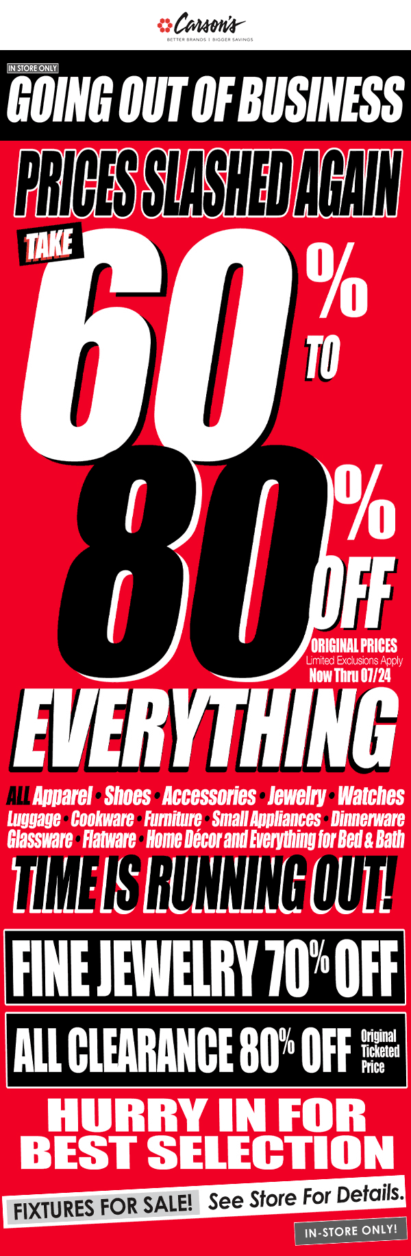 Carsons.com Promo Coupon 60-80% off everything at Carsons going out-of-business liquidation