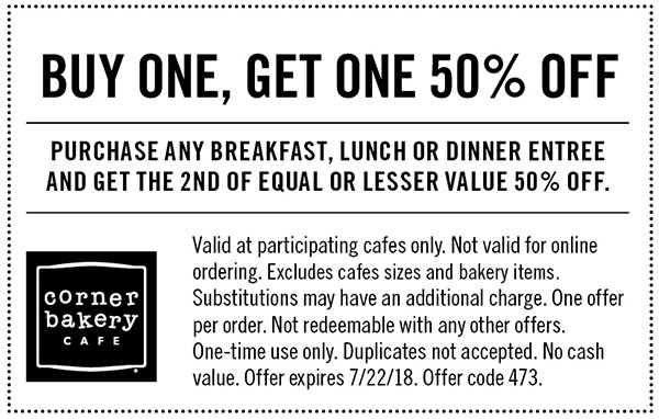 CornerBakeryCafe.com Promo Coupon Second entree 50% off at Corner Bakery Cafe