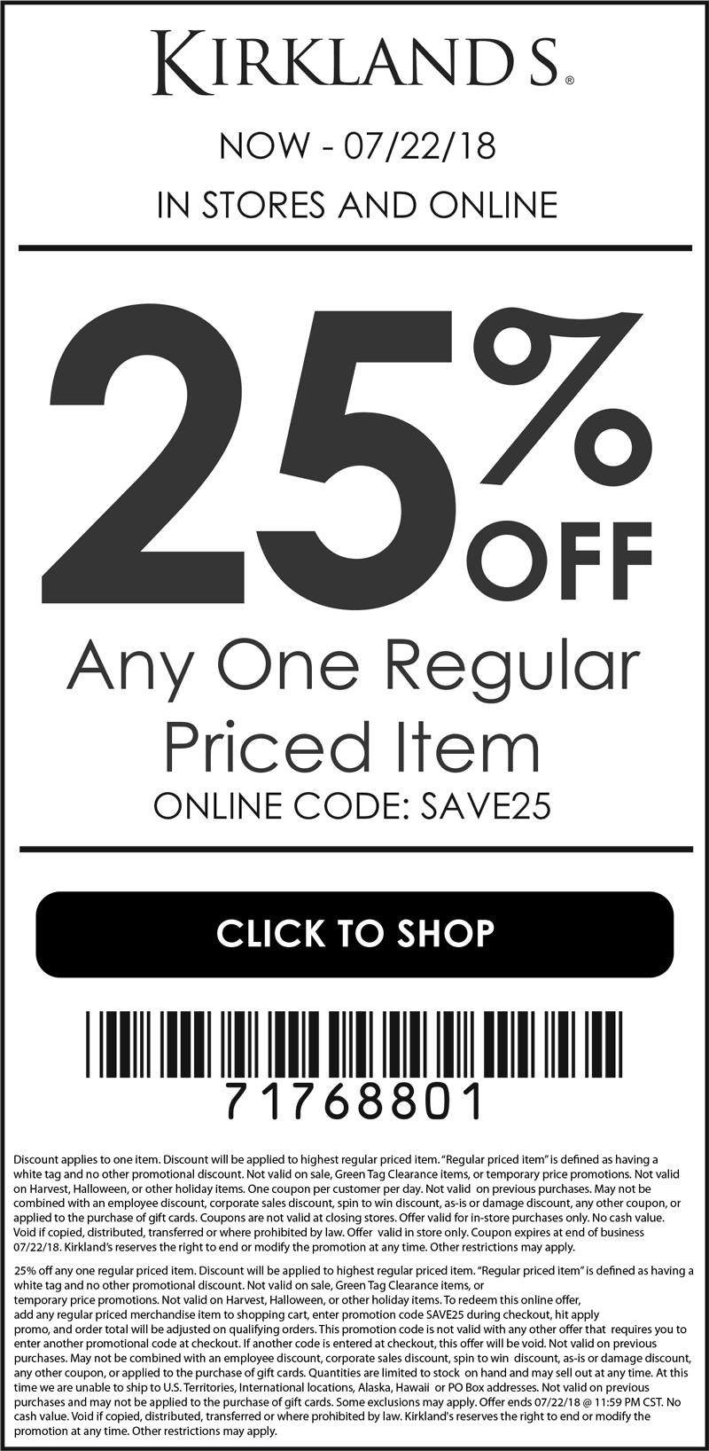 Kirklands.com Promo Coupon 25% off a single item at Kirklands, or online via promo code SAVE25