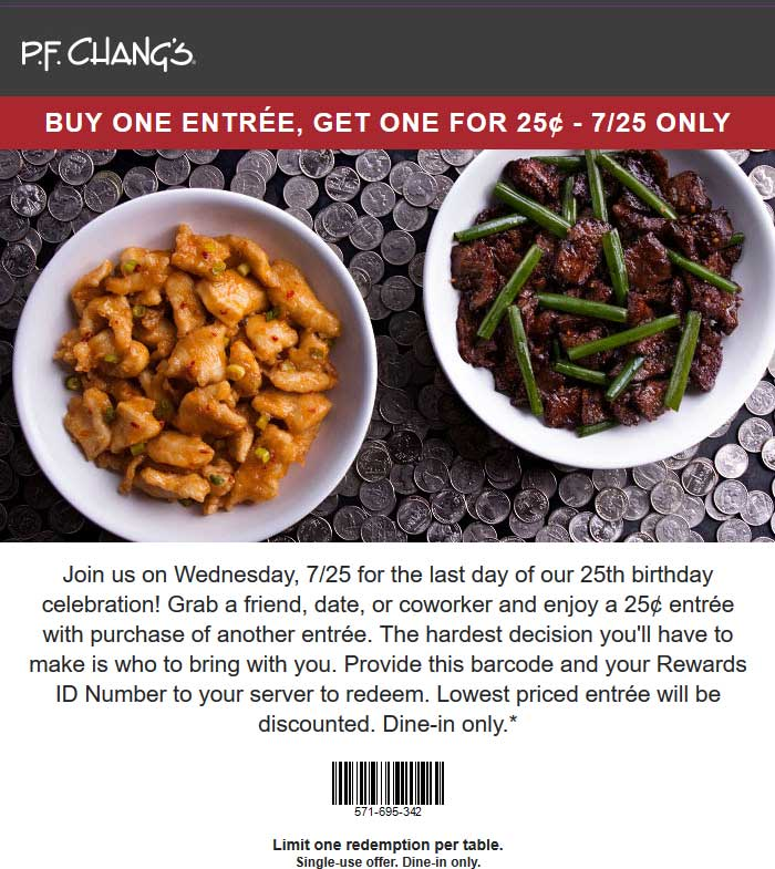P.F. Changs Coupon August 2018 Second entree .25 cents today at P.F. Changs