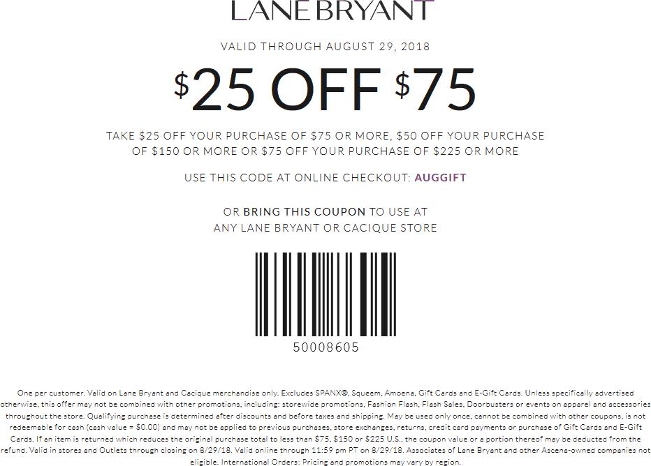 LaneBryant.com Promo Coupon $25 off $75 & more at Lane Bryant, or online via promo code AUGGIFT