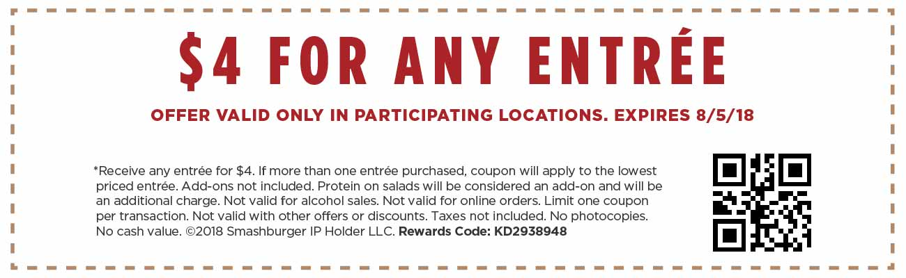 Smashburger Coupon December 2018 Any entree = $4 at Smashburger