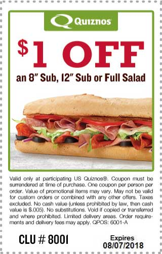 Quiznos Coupon August 2018 $1 off a sub sandwich or salad at Quiznos
