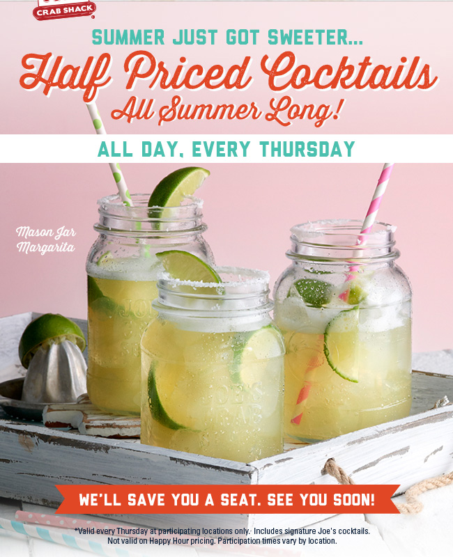 Joes Crab Shack Coupon October 2018 Cocktails are 50% off all day Thursdays at Joes Crab Shack restaurants